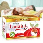 Hoạt huyết an thần Tanakaplus Học viện Quân Y Giúp tăng cường lưu thông máu