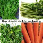 Những thực phẩm tốt cho người cao huyết áp