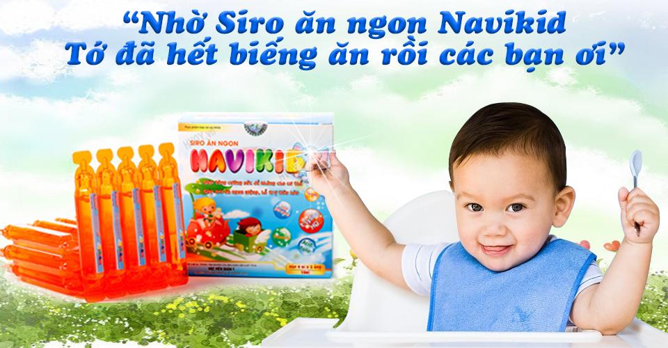 Siro ăn ngon Navikid bé hết biếng ăn mẹ an lòng