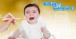 Trẻ 1 tuổi biếng ăn phải làm sao ? Nguyên nhân do đâu