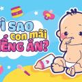 vi-sao-con-bieng-an