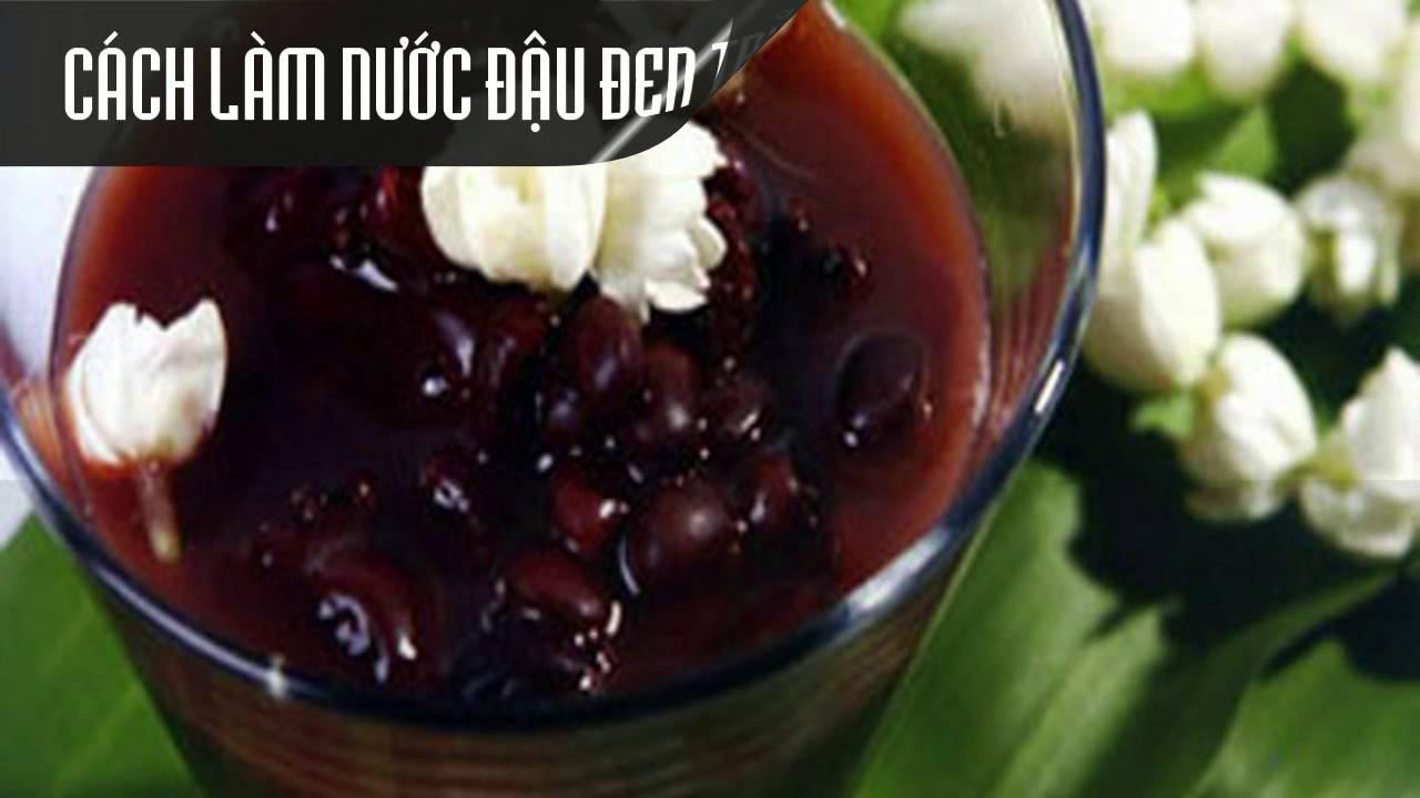 Cách chế biến nước đậu đen thơm mát đúng điệu