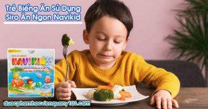 Trẻ Biếng Ăn Sử Dụng Siro Ăn Ngon Navikid
